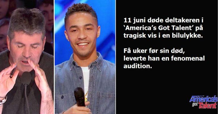 11 juni døde deltakeren i 'America's Got Talent' – Få uker før sin død leverte han en enorm audition