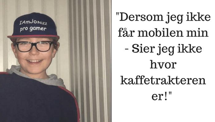 Jonathan (10) fikk konfiskert mobilen sin – Da tok han innersvingen på foreldrene!
